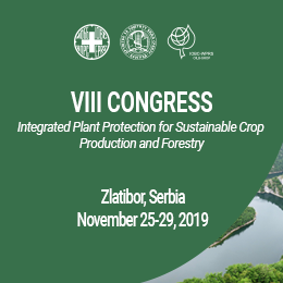 "VIII Congress on Plant Protection: ""Integrated Plant Protection for Sustainable Crop Production and Forestry"", 25-29 November 2019, Zlatibor, Serbia"