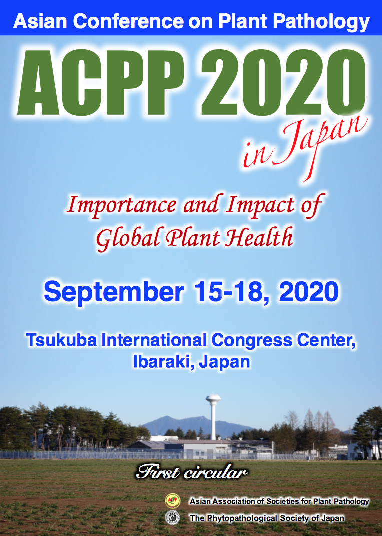 ACPP 2020, Asian Conference on Plant Pathology: Importance and Impact of Global Plant Health, 15-18 September 2020, Tsukuba International Congress Center, Ibaraki, Japan
