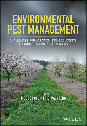 Book review: Environmental pest management: Challenges for agronomists, ecologists, economists and policymakers
